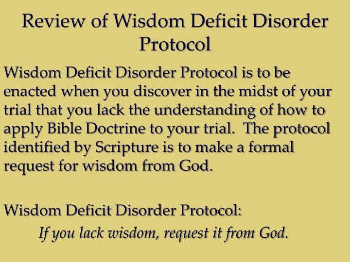 Review of Wisdom Deficit Disorder Protocol