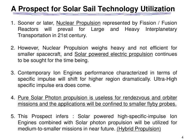 A Prospect for Solar Sail Technology Utilization