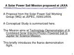 a solar power sail mission proposed at jaxa