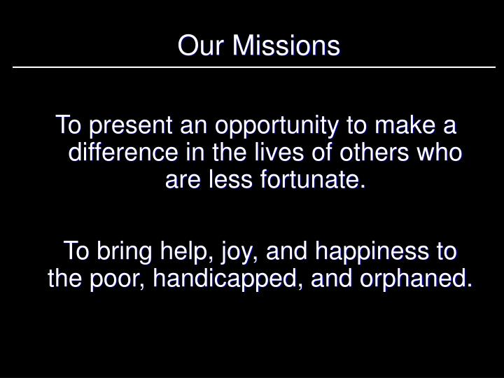 Our Missions