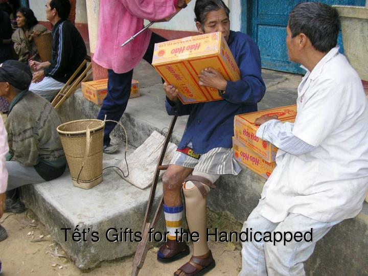 Tết's Gifts for the Handicapped