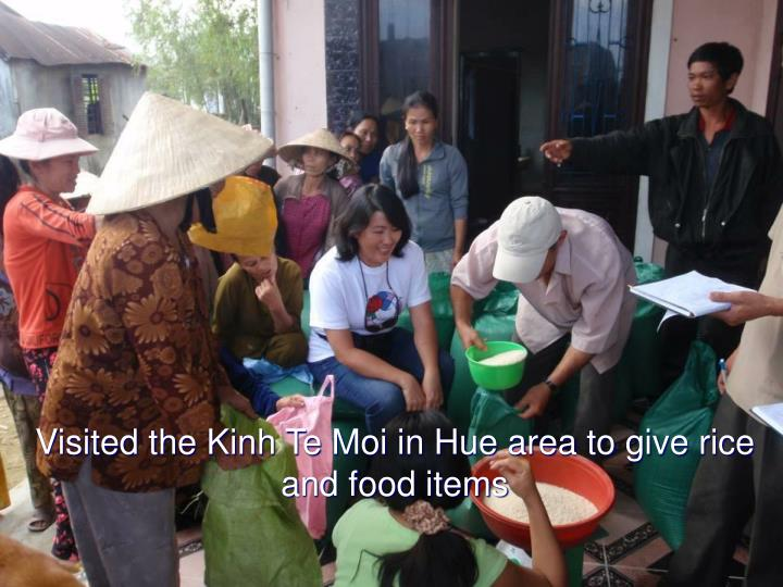 Visited the Kinh Te Moi in Hue area to give rice and food items