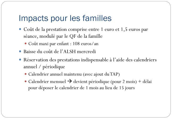Impacts pour les familles