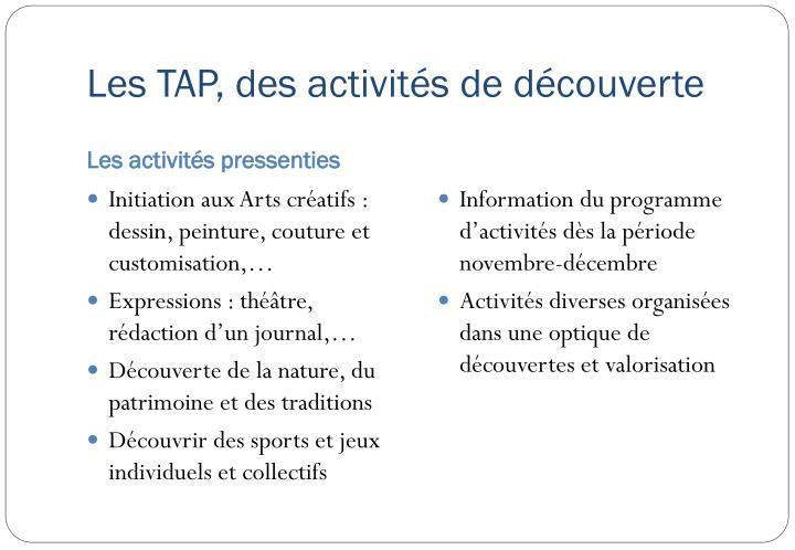 Les TAP, des activités de découverte