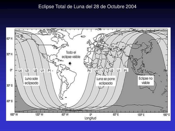 Eclipse Total de Luna del 28 de Octubre 2004