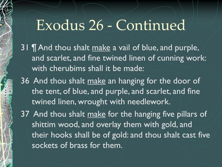 Exodus 26 - Continued