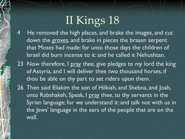 II Kings 18