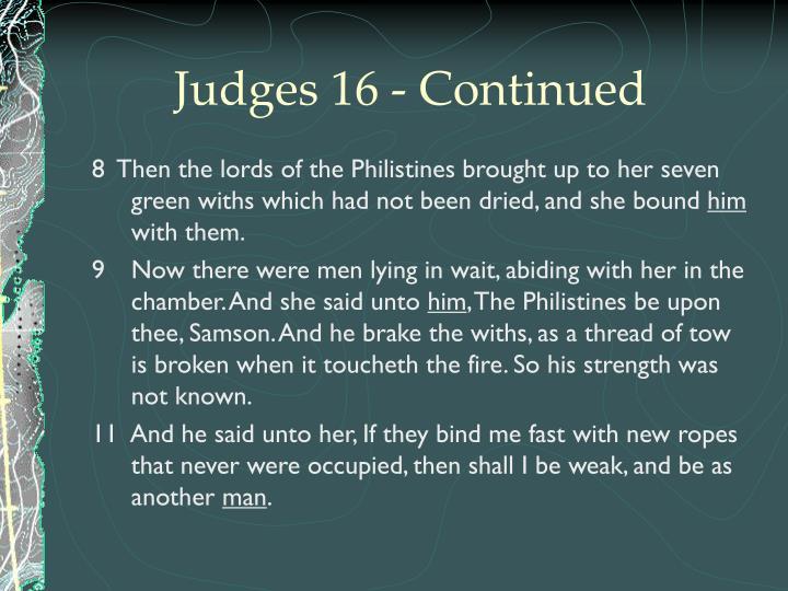 Judges 16 - Continued