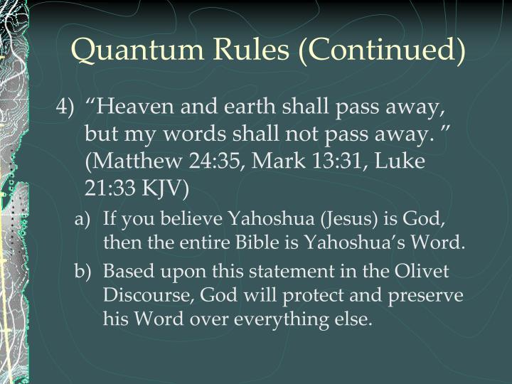 Quantum Rules (Continued)