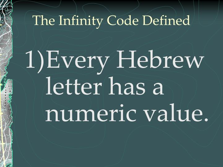 The Infinity Code Defined