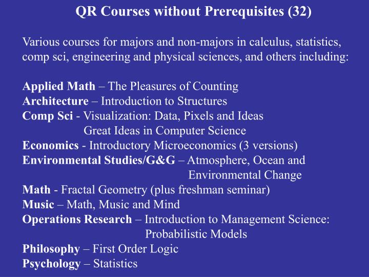 QR Courses without Prerequisites (32)