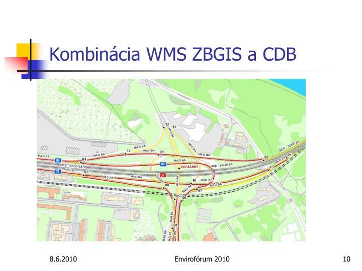 Kombinácia WMS ZBGIS a CDB
