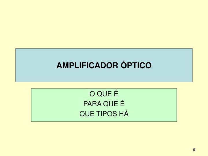 AMPLIFICADOR ÓPTICO