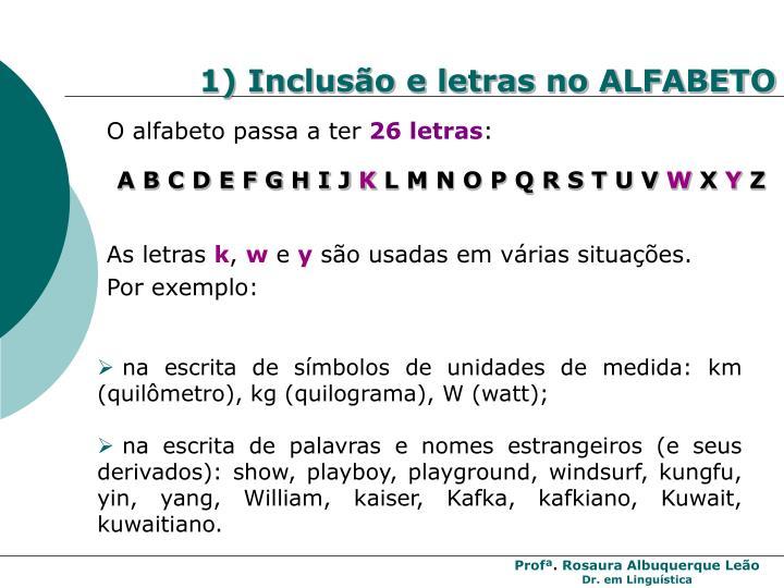 1) Inclusão e letras no ALFABETO