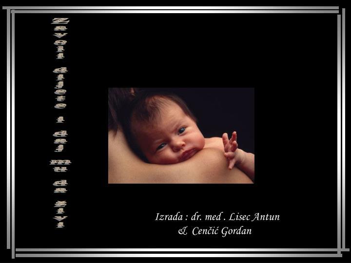 Zavoli dijete i daj mu da živi