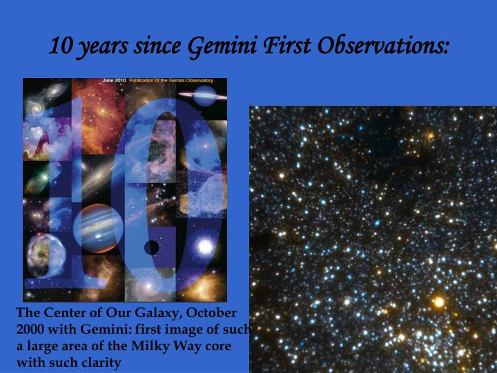 10 years since Gemini First Observations:
