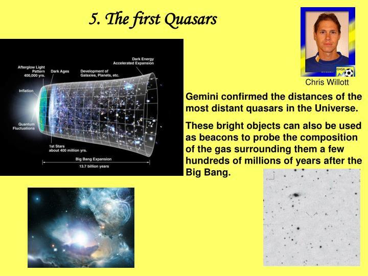 5. The first Quasars