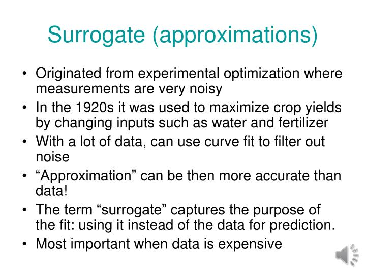 Surrogate (approximations)