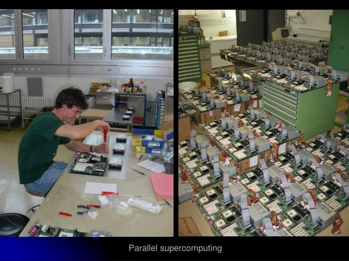 Parallel supercomputing