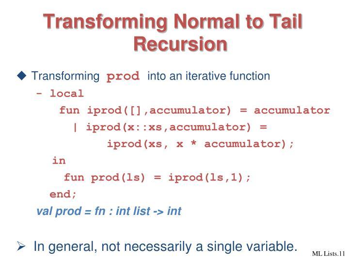 Transforming Normal to Tail Recursion