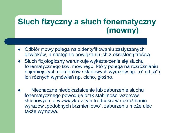 Słuch fizyczny a słuch fonematyczny (mowny)
