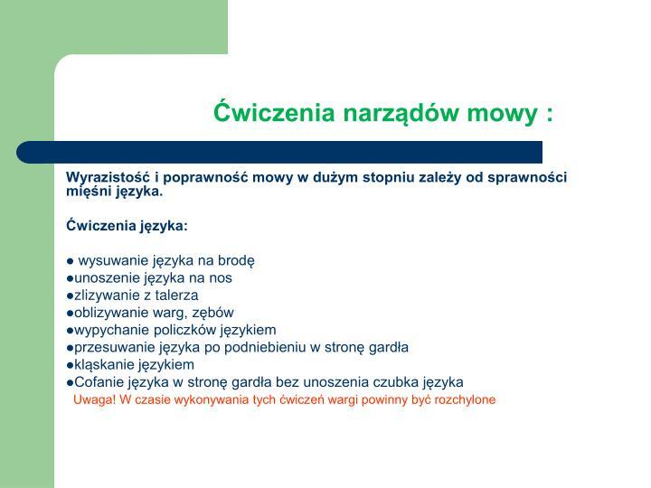 Ćwiczenia narządów mowy :