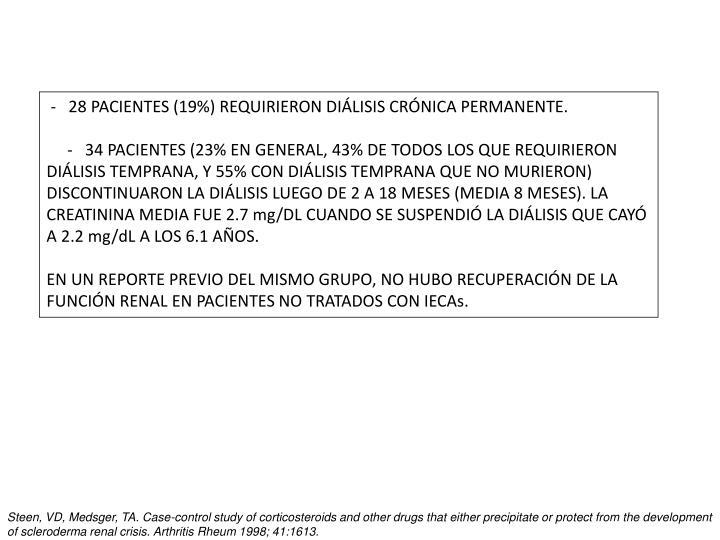 - 28 PACIENTES (19%) REQUIRIERON DIÁLISIS CRÓNICA PERMANENTE.