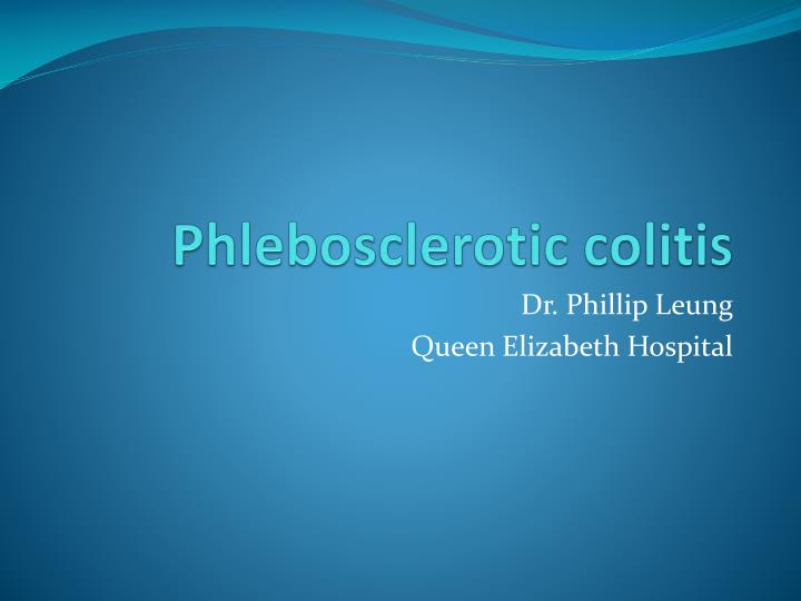 Phlebosclerotic colitis