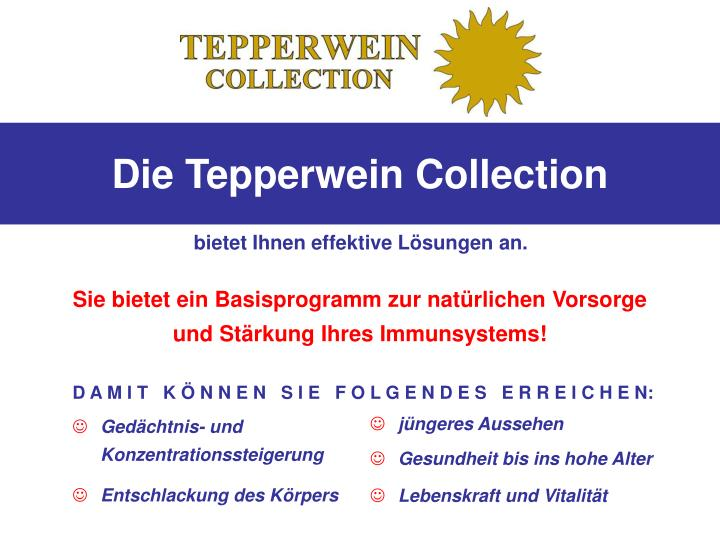 Die Tepperwein Collection