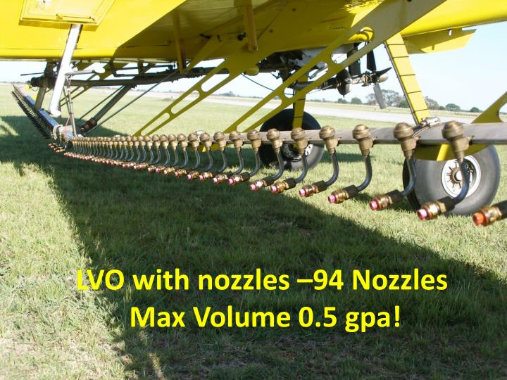 LVO with nozzles –94 Nozzles
