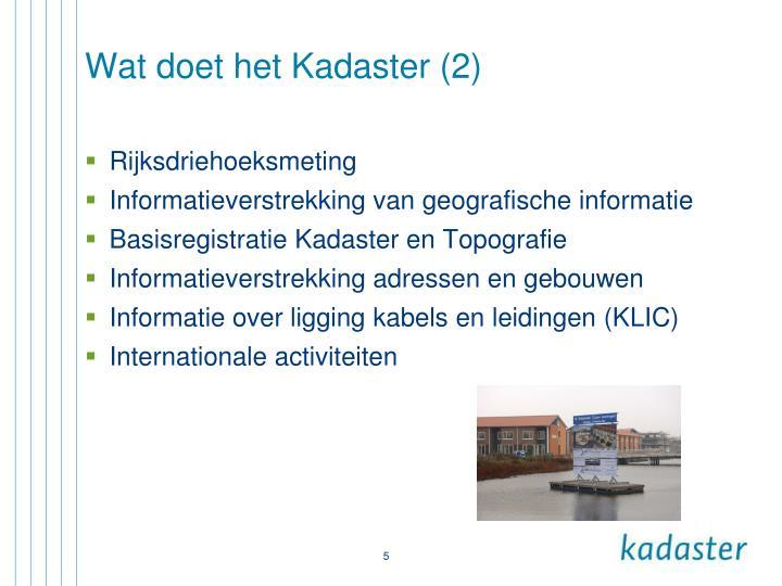 Wat doet het Kadaster (2)