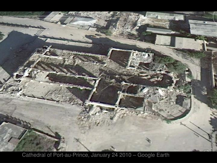 Cathedral of Port-au-Prince, January 24 2010 – Google Earth