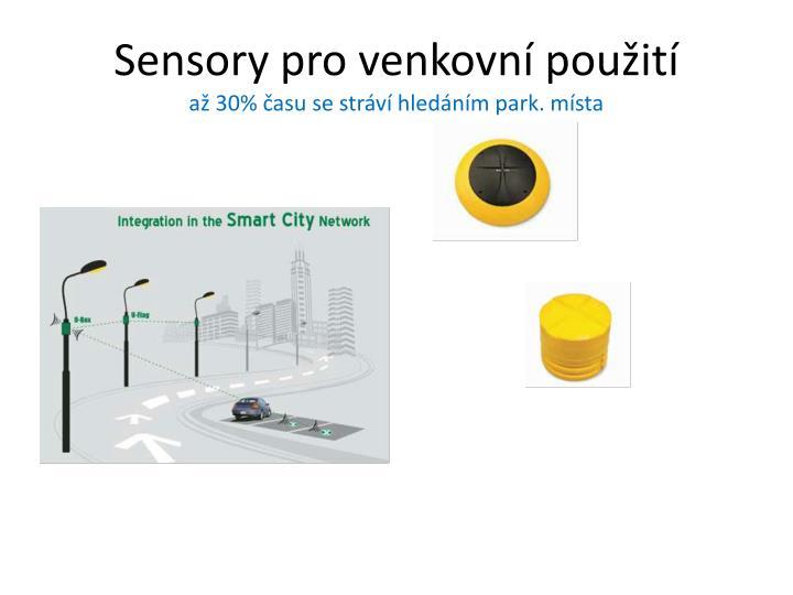 Sensory pro venkovní použití