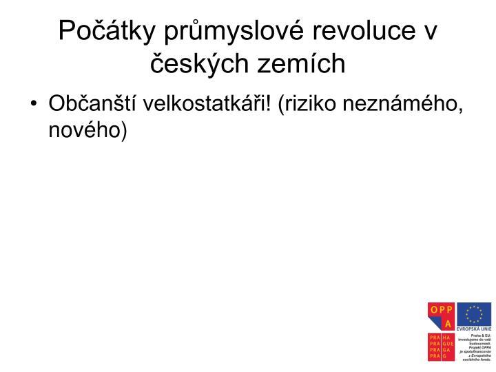Počátky průmyslové revoluce v českých zemích