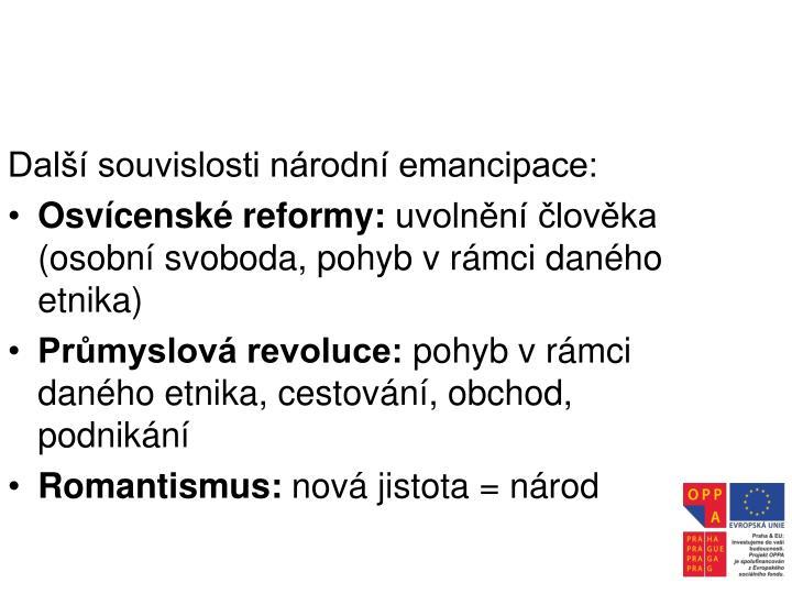 Další souvislosti národní emancipace: