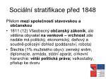 soci ln stratifikace p ed 1848