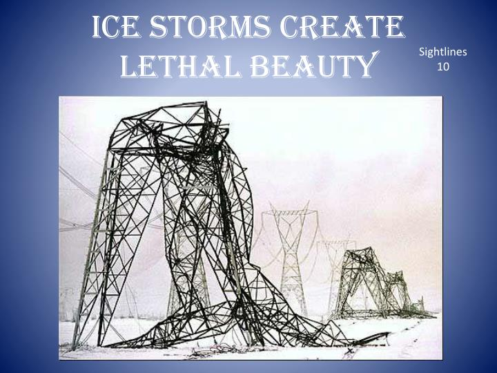 Ice Storms Create Lethal Beauty
