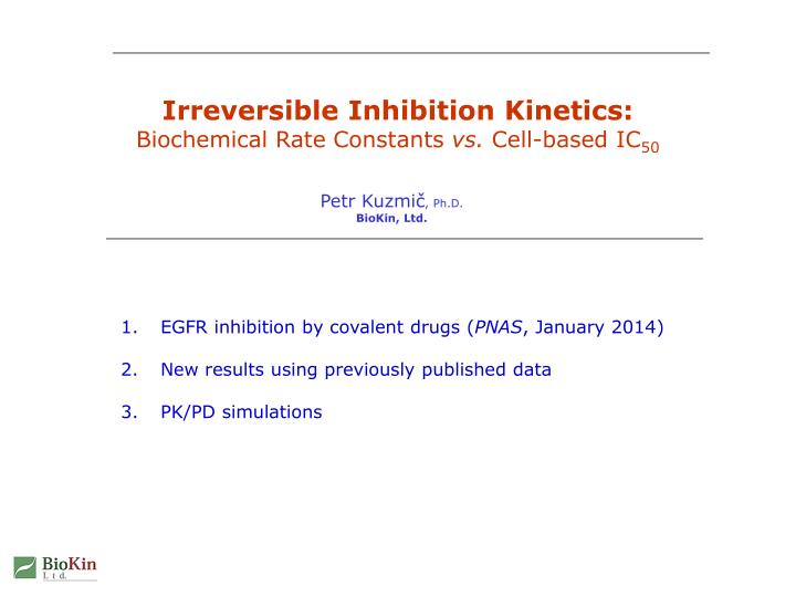 Irreversible Inhibition Kinetics: