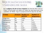 equivalencias entre unidades de masa