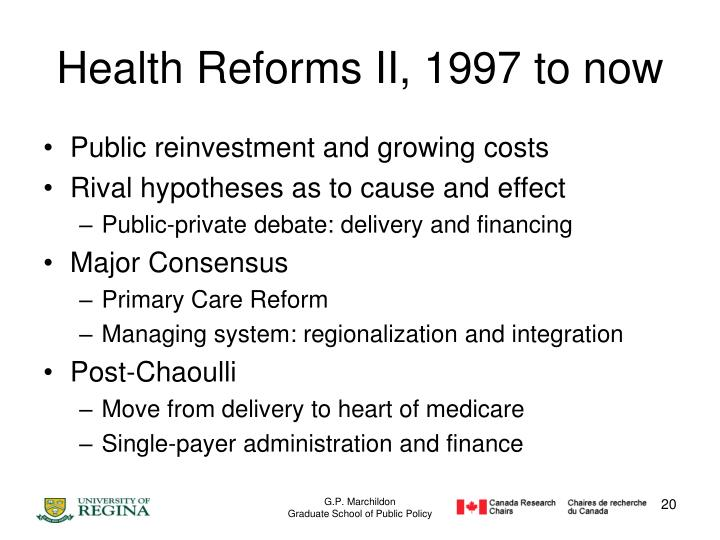 Health Reforms II, 1997 to now