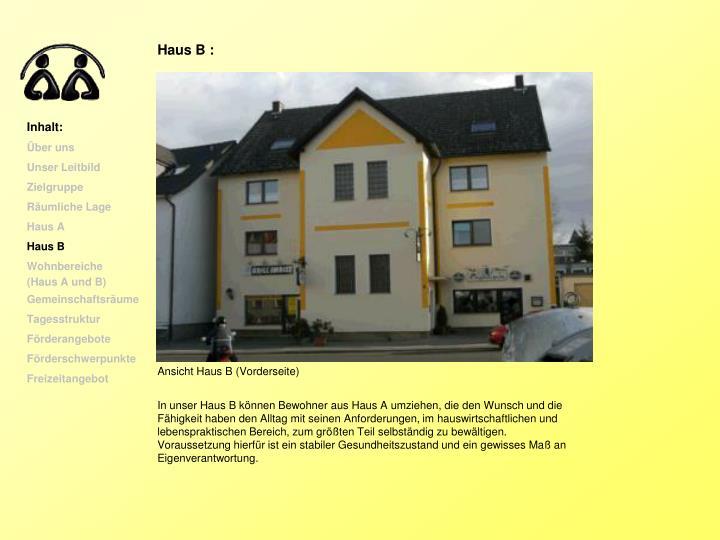 Haus B :