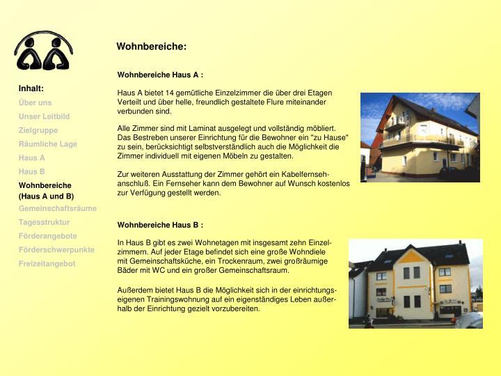 Wohnbereiche: