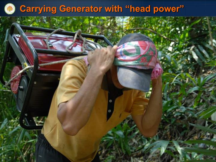 "Carrying Generator with ""head power"""
