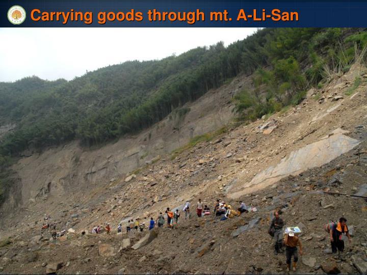 Carrying goods through mt. A-Li-San