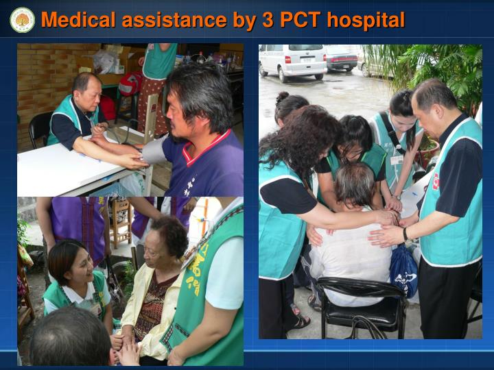 Medical assistance by 3 PCT hospital