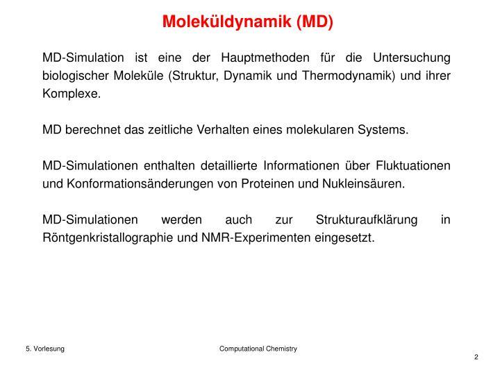 Moleküldynamik (MD)