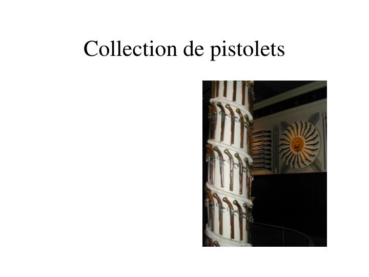 Collection de pistolets