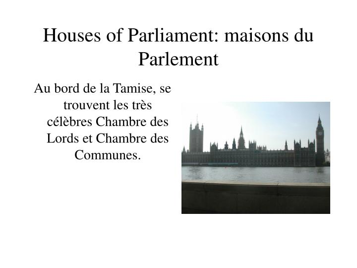 Houses of Parliament: maisons du Parlement
