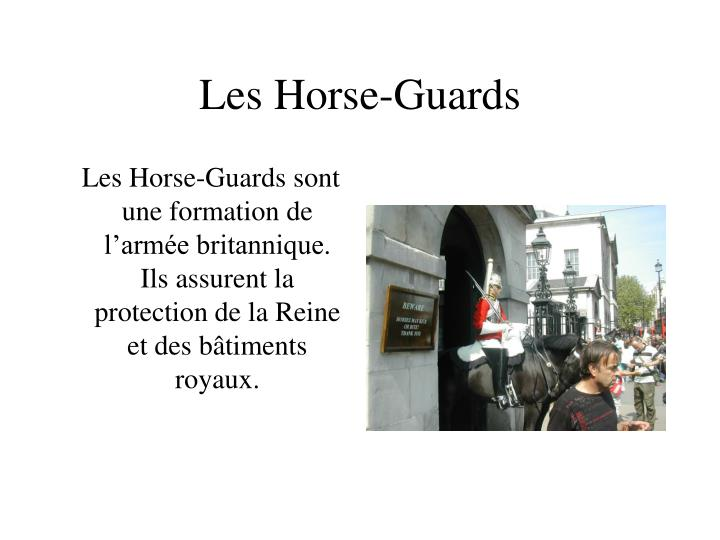 Les Horse-Guards