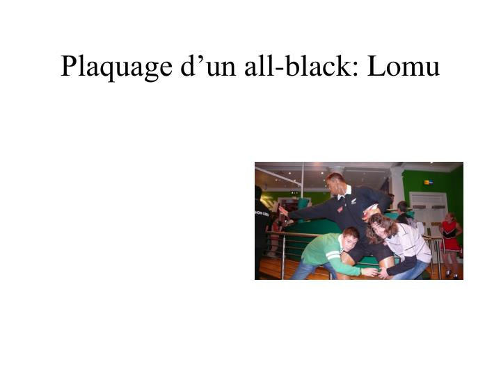 Plaquage d'un all-black: Lomu